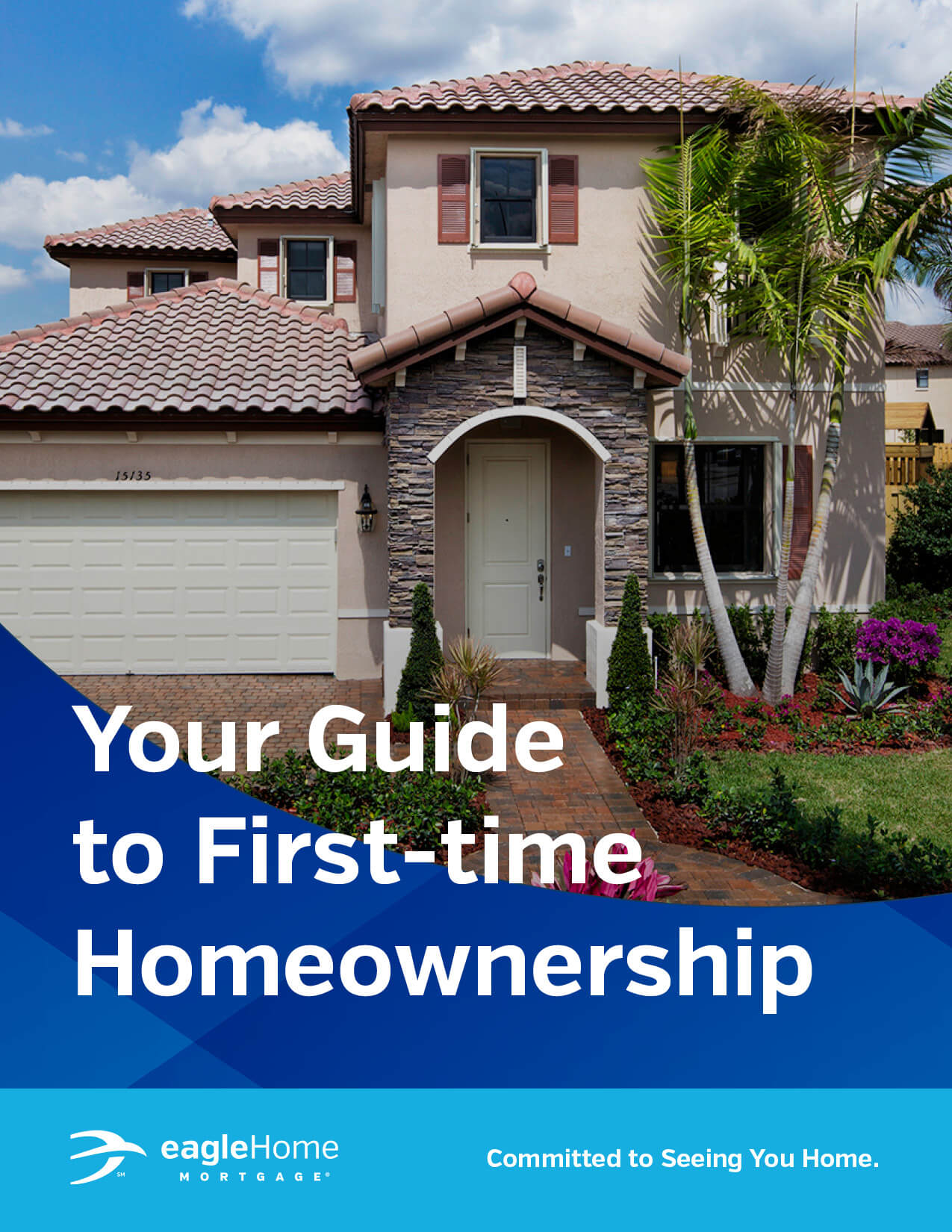 Eagle Home Mortgage First-Time Homebuyer Guide